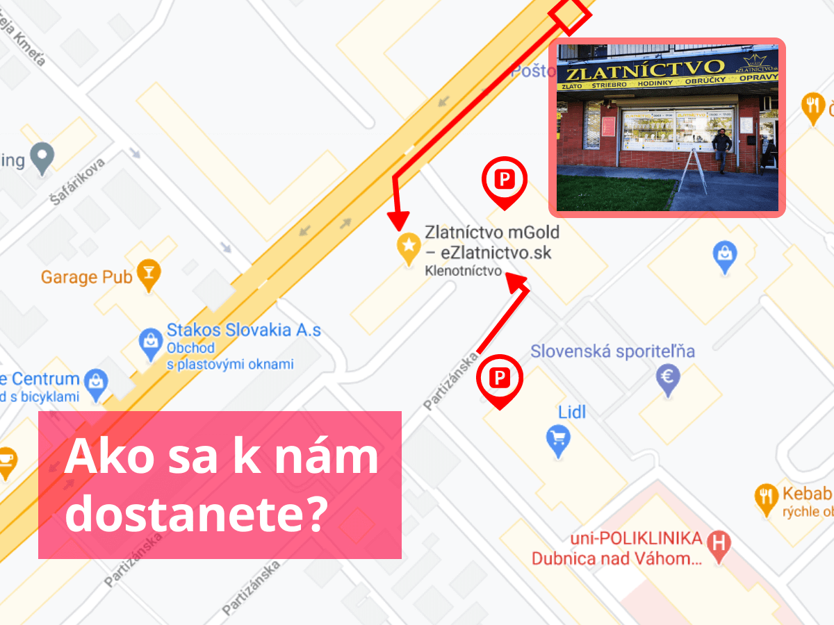 Zlatníctvo Dubnica - ako sa k nám dostanene peši a autom?